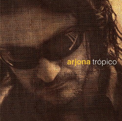 Arjona Trópico by Various Artists