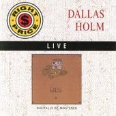 Dallas Holm - Live by Dallas Holm