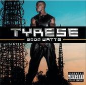 2000 Watts de Tyrese