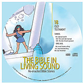 18. Samuel/King Saul by The Bible in Living Sound