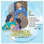 25. Wise King Solomon/Dividing a Baby by The Bible in Living Sound
