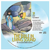 31. An Axhead Floats/Elisha and Joash by The Bible in Living Sound