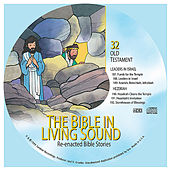32. Leaders in Israel/Hezekiah by The Bible in Living Sound