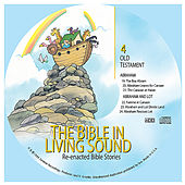 4. Abraham/Abraham and Lot by The Bible in Living Sound