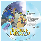 41. Baby Jesus/Shepherds and Wise Men by The Bible in Living Sound