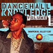 Dancehall Knowledge Volume-1 de Alley Cat