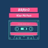 Klar På Fest by Bravo