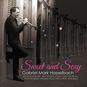 Sweet and Sexy (Remastered) de Gabriel Mark Hasselbach