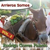 Arrieros Somos, Vol. 2 de Rodrigo Correa Palacio