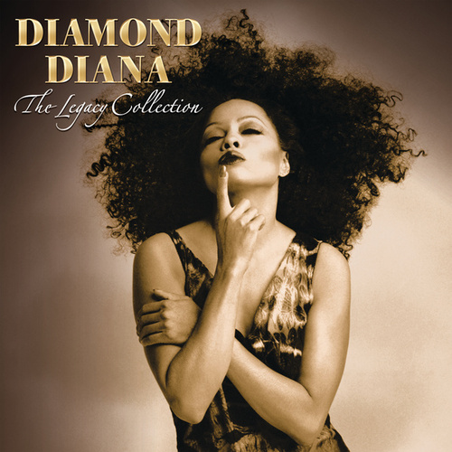 Diamond Diana: The Legacy Collection by Diana Ross