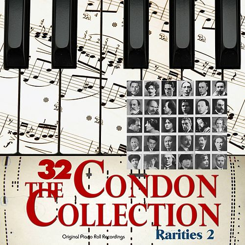 The Condon Collection, Vol. 32 - Original Piano Roll Recordings: Rarities, Pt. 2 by Various Artists