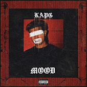 Mood by Kap G