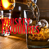 Whiskey Favourites de Various Artists