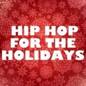 Hip Hop For The Holidays de Various Artists