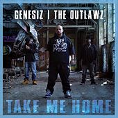 Take Me Home - The Single von Outlawz