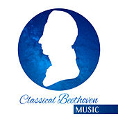 Classical Beethoven Music by Classical Music Songs