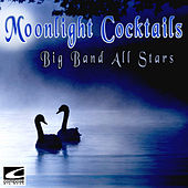 Moonlight Cocktails by Big Band All-Stars