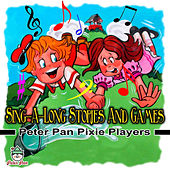 Sing-along Stories & Games by Peter Pan Pixie Players