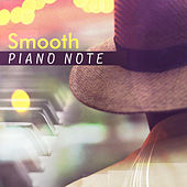 Smooth Piano Note by Relaxing Instrumental Jazz Ensemble