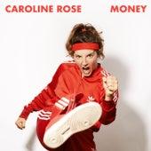 Money von Caroline Rose