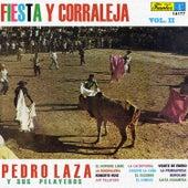 Fiesta y Corraleja, Vol. 2 by Pedro Laza Y Sus Pelayeros