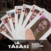 Rasga Corazón (MCMLXVI) de La Tabaré