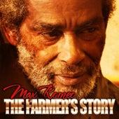 The Farmer's Story - Single by Max Romeo