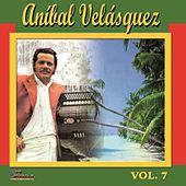 Aníbal Velásquez, Vol. 7 by Aníbal Velásquez