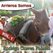 Arrieros Somos, Vol. 1 de Rodrigo Correa Palacio