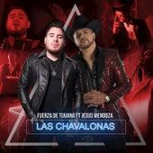 Las Chavalonas by Fuerza De Tijuana