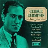 George Gershwin Songbook by Various Artists