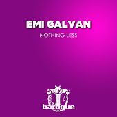 Nothing Less by Emi Galvan