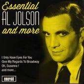 Essential Al Jolson and More by Al Jolson