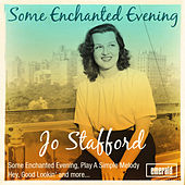Some Enchanted Evening by Jo Stafford