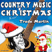 Country Music Christmas by Trade Martin