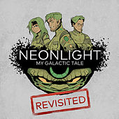 My Galactic Tale Revisited by Neon Light