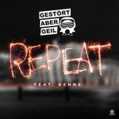 Repeat by Gestört Aber GeiL