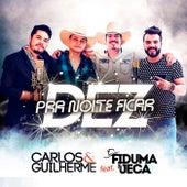 Pra Noite Ficar Dez de Carlos & Guilherme