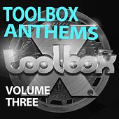 Toolbox Anthems, Vol. 3 - EP by Various Artists