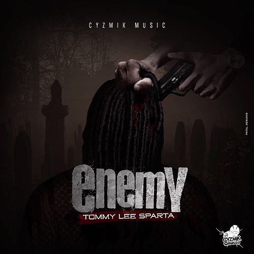 Enemy - Single by Tommy Lee sparta