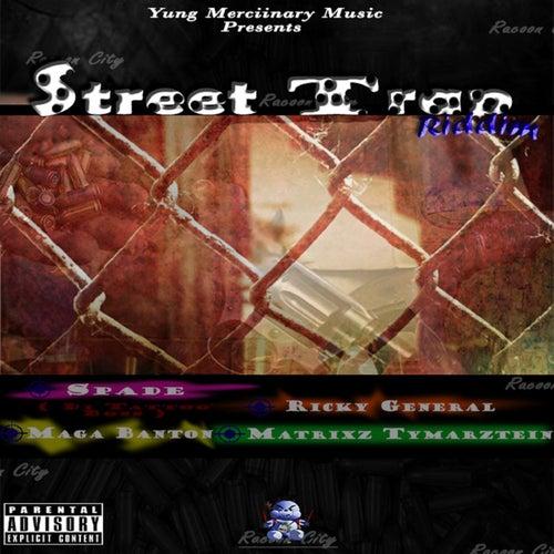 Street Trap Riddim by Various Artists