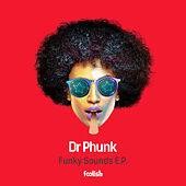 Funky Sounds EP by Dr Phunk