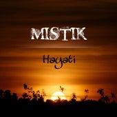 Hayati von Mistik