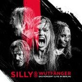 Wutfänger - Das Konzert (Live in Berlin) von Silly