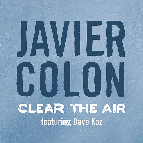 Clear The Air von Javier Colon