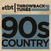 Throwback Tunes: 90s Country de Various Artists