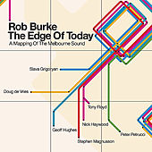 The Edge of Today - A Mapping of the Melbourne Sound by Rob Burke