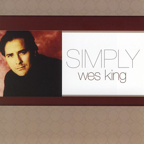 Simply Wes King by Wes King