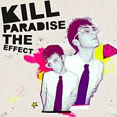 The Effect van Kill Paradise