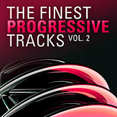 The Finest Progressive Tracks, Vol. 2 by Various Artists